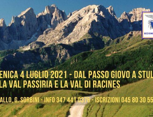 DOMENICA 4 LUGLIO 2021 – DAL PASSO GIOVO A STULLES, TRA LA VAL PASSIRIA E LA VAL DI RACINES
