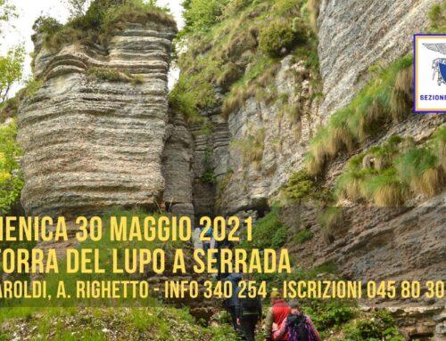 DOMENICA 30 MAGGIO 2021 – LA FORRA DEL LUPO A SERRADA