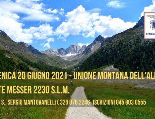 DOMENICA 20 GIUGNO 2021 – MONTE MESSER, UNIONE MONTANA ALPAGO